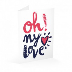 Tarjeta Felicitacion Oh My Love