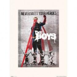 Print 30X40Cm The Boys Never Meet Your Heroes