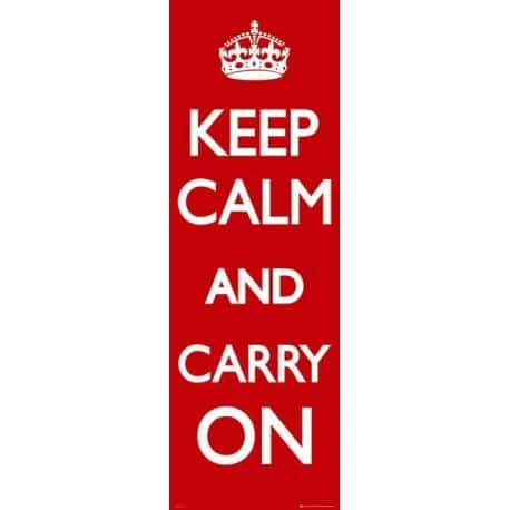 Poster Puerta Keep Calm y Carry On