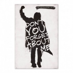 Poster The Breakfast Club Don'T You Forget About Me