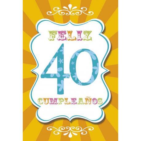 Tarjeta Felicitacion Feliz Cumpleaños 40