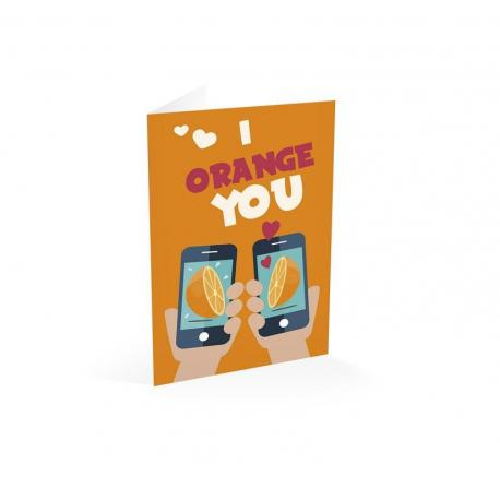 Tarjeta felicitacion i orange you
