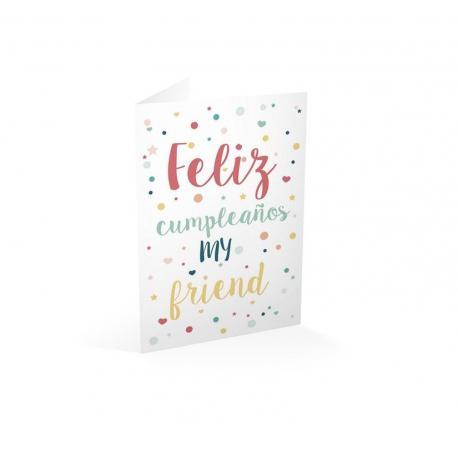 Tarjeta felicitacion feliz cumpleaños my friend