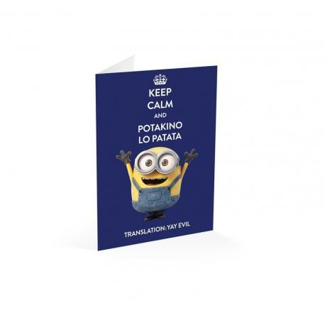 Tarjeta felicitacion Minions keep calm and potakino lo patata